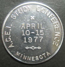 "1977 A.C.E.I Study Conference Minnesota Token! ""Let's Grow Together""!"