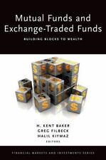 MUTUAL FUNDS AND EXCHANGE-TRADED FUNDS - BAKER, H. KENT (EDT)/ FILBECK, GREG (ED