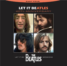 Beatles, Let It Be, CD, Volume 4, 40th Anniversary, Never Before Released Tracks