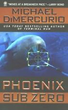 Phoenix Sub Zero DiMercurio, Michael Mass Market Paperback