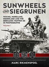 Sunwheels and Siegrunen: Wiking, Nordland, Nederland and the Germanic Waffen-SS