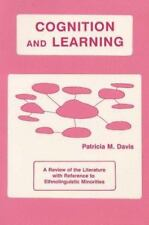 Cognition and Learning: A Review of the Literature With Reference to