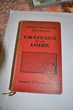 Guides MICHELIN REGIONAUX   CHATEAUX DE LA LOIRE 1932-1933