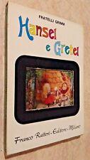 Fratelli Grimm HANSEL E GRETEL Franco Raiteri Ed. 1968 SHIBA Productions