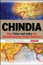 Chindia: How China and India Are Revolutionizing Global Business Edited by Enga