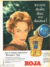 PUBLICITE ADVERTISING 085  1958  ROJA FLORE brillantine parfumée  MICROMATIC
