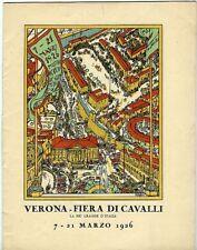 Verona: Fiera di cavalli. 7-21 marzo 1926. 13 pp ill. in nero.