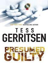 Tess GERRITSEN / PRESUMED GUILTY     [ Audiobook ]