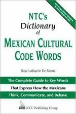 NTC's Dictionary of Mexican Cultural Code Words : The Complete Guide t-ExLibrary