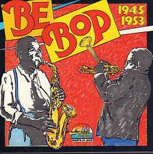 VARIOUS (A.O. CHARLIE PARKER & DIZZY GILESPIE) - BE BOP - 1945-1953 (1988 CD)