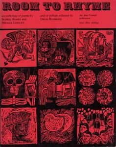 Room to Rhyme. An Anthology of Poems by Seamus Heaney and Michael Longley and ..