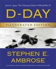 D-Day Illustrated Edition by Stephen E. Ambrose ...New Hardcover