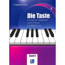 Die Taste Band 3 - Schule für Keyboard und E-Piano mit Rhythmus