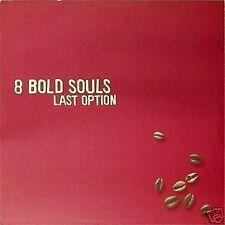 8 BOLD SOULS 'LAST OPTION' US IMPORT DOUBLE LP