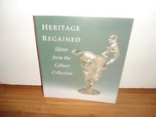 Heritage Regained - Silver from the Gilbert Collection, 1858940559, New Book