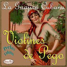 VIOLINES DE PEGO iLatina CD #168 / La Guajira Cubana , Al Vaiven De Mi Carreta