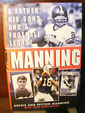 Manning by Archie Manning (2000) HC.DJ.1st. Signed. Near Fine Plus Condition