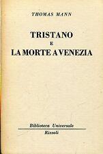 Thomas Mann = TRISTANO E LA MORTE A VENEZIA BUR 1399-1400