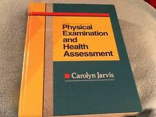 Physical Examination and Health Assessment by Carolyn Jarvis 1992