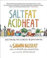 Salt, Fat, Acid, Heat: Mastering the Elements of Good Cooking by Samin Nosrat