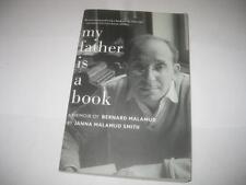 My Father is a Book: A Memoir of Bernard Malamud by Janna Malamud Smith