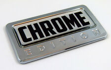 CHROME  Edition Chrome Emblem with domed decal Car Auto Bike Badge Motorcycle