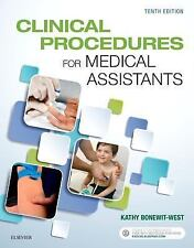 Clinical Procedures for Medical Assistants by Kathy Bonewit-West (2017, Paperbac