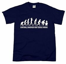 What Went Wrong? Something Went Wrong! Funny Evolution Joke Slogan Gift T-Shirt