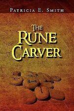 The Rune Carver (Paperback or Softback)