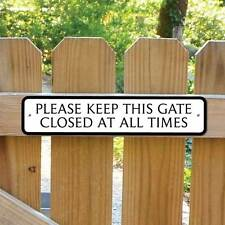 KEEP THIS GATE CLOSED Sign, Shut the gate sign, Private Sign,  Robust Gate Sign