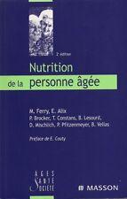 NUTRITION DE LA PERSONNE AGÉE COLLECTIF ED. MASSON
