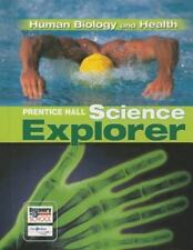 Prentice Hall Science Explorer: Human Biology and Health (Hardcover, Student...