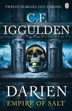 Darien: Twelve Families. One Throne. Empire of Salt Book I by C. F. Iggulden