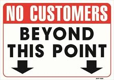 """No Customer Beyond This Point 14""""x20"""" Sign - AP-132"""