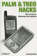 Hacks: Palm and Treo Hacks : Tips and Tools for Mastering Your Handheld by...