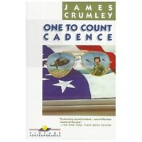 One to Count Cadence by Crumley, James