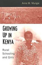 Growing Up in Kenya: Rural Schooling and Girls (Re