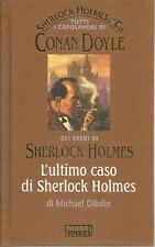 L'ULTIMO CASO DI SHERLOCK HOLMES - MICAEL DIDBIN - FABBRI 2003