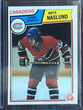 1983-84 O-Pee-Chee Mats Naslund Rookie #193 fresh from Pack Canadiens RC