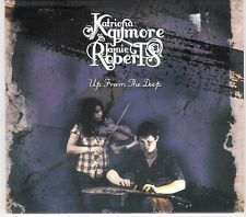 Katriona Gilmore & Jamie Roberts - Up From the Deep - 2010 CD