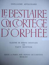 GUILLAUME APOLLINAIRE  - LE BESTIAIRE OU CORTEGE D'ORPHÉE. BURINS TAVY NOTTON