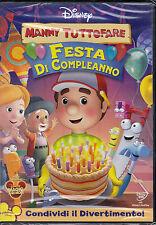 Dvd Disney **MANNY TUTTOFARE ♥ FESTA DI COMPLEANNO** nuovo 2006