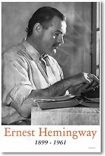 Ernest Hemingway 1899 - 1961   American Author POSTER