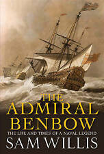 The Admiral Benbow: Vol. 2: The Life and Times of a Naval Legend-ExLibrary