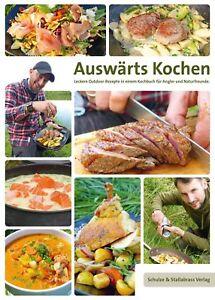 Auswärts Kochen Buch - Leckere Outdoor Rezepte Kochbuch für Angler