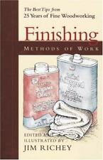 Methods of Work: Finishing: The best tips from 25 years of Fine Woodworking by