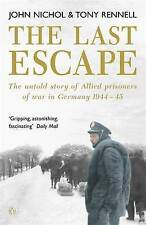The Last Escape: The Untold Story of Allied Prisoners of War in Germany 1944...