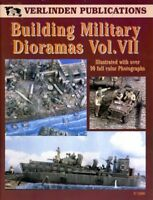 Verlinden Publications Building Military Dioramas Vol.VII Reference Book #1900