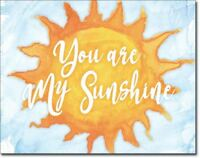 You Are My Sunshine Tin Metal Sign 16 x 13in
