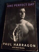 PAUL HARRAGON SIGNED BOOK, ONE PERFECT DAY